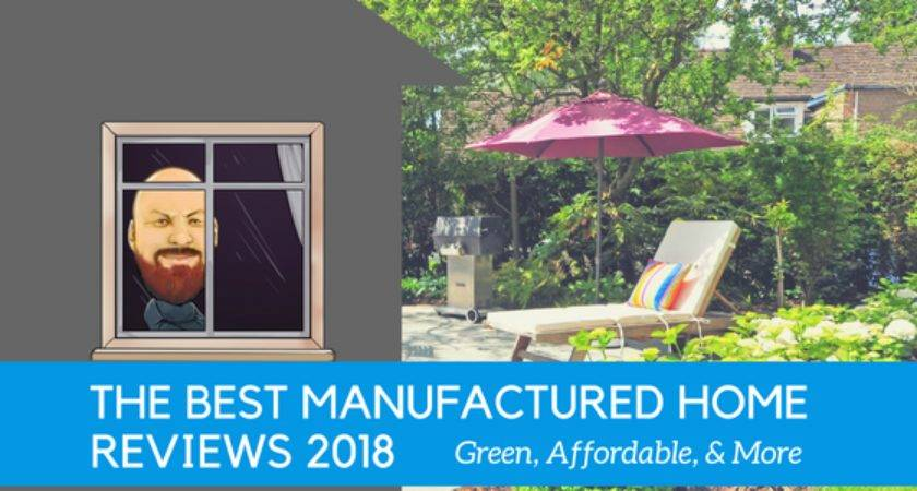 Best Manufactured Home Reviews Green