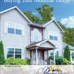 Complete Guide Buying Your Modular Home Paradise
