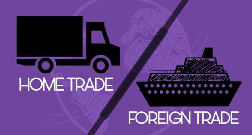 Explain Features Which Distinguish Foreign Trade
