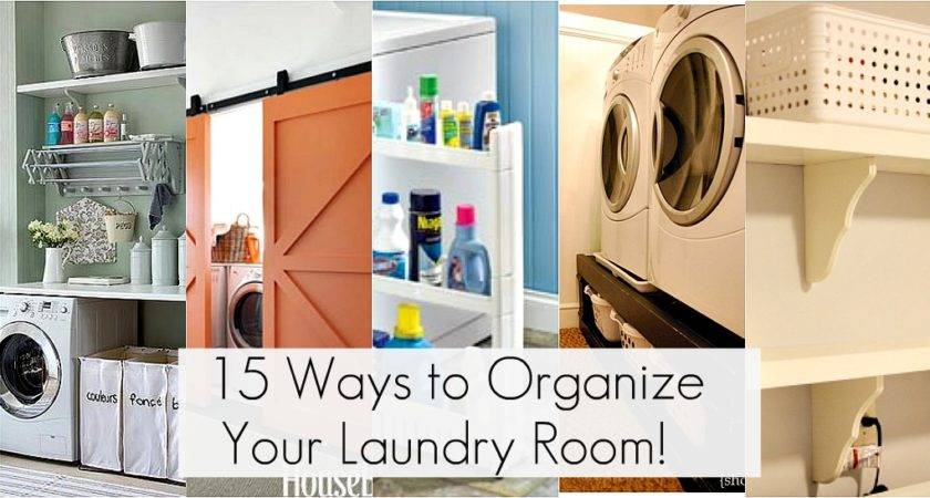 Get Organized Laundry Room Organization Ideas