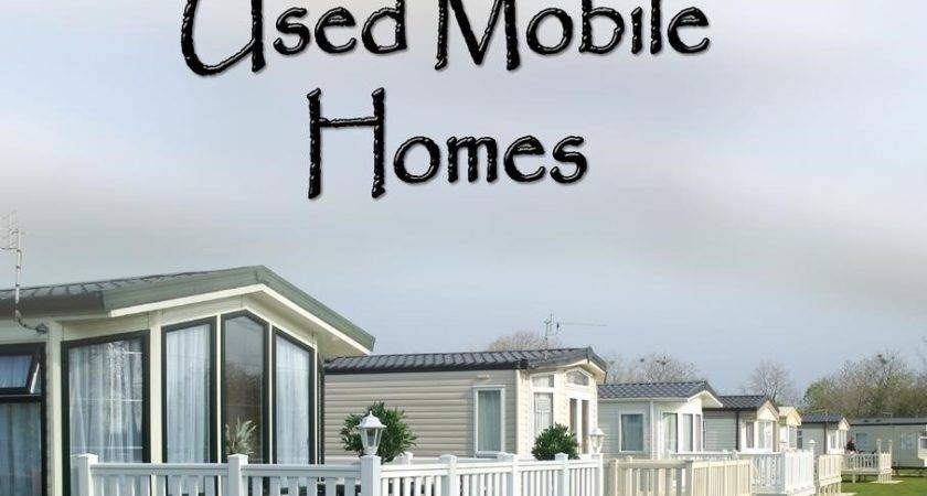 Insiders Guide Buying Selling Used Mobile Homes