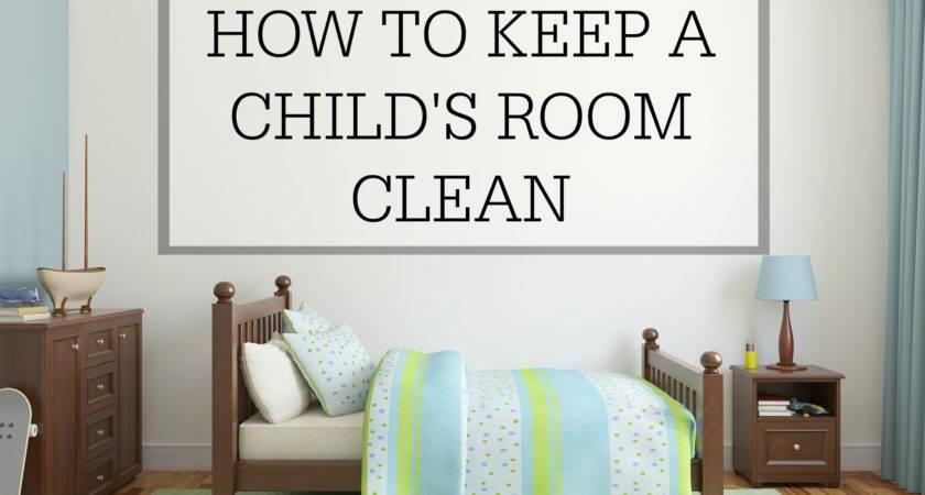 Keep Room Clean Simple Homemaking