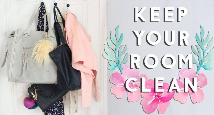 Keep Your Room Clean Organized Tidy