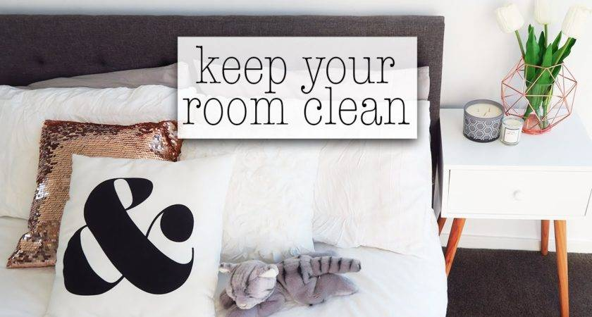 Keep Your Room Clean Youtube