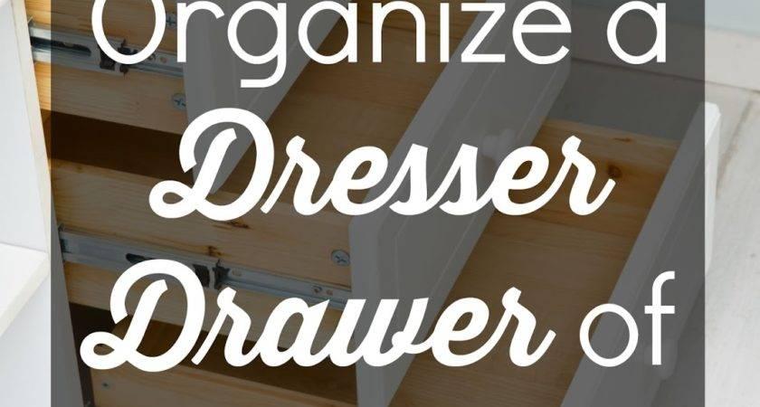 Organize Dresser Drawer Clothes Organizing