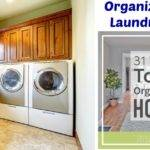 Organizing Your Laundry Easy Steps Organized Home
