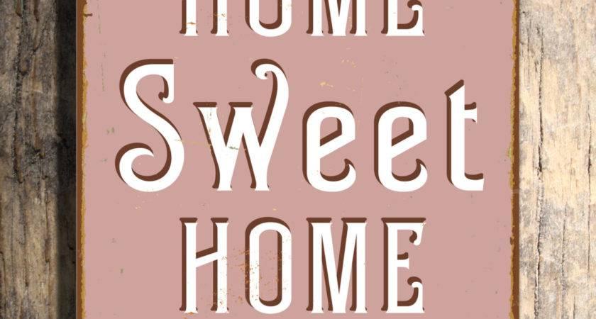 Vintage Home Sweet Sign